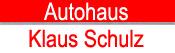 Autohaus Klaus Schulz